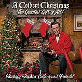 A Colbert Christmas: The Greatest Gift of All by Stephen Colbert