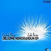 Deluding Memorandum - Single by Cerebral Theory