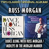 Dance Along With Russ Morgan / Medleys In The Morgan Manner by Russ Morgan