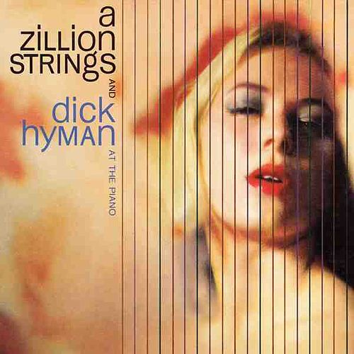 A Zillion Strings by Dick Hyman