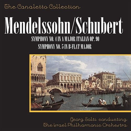 Mendelssohn: Symphony No. 4 In A Major, Op. 90