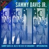 Sammy Davis, Jr. Belts The Best Of Broadway / All Star Spectacular by Sammy Davis, Jr.