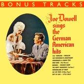 Joe Dowell Sings The German American Hits (With Bonus Tracks) by Joe Dowell