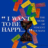 I Want To Be Happy - The Music Of Vincent Youmans by Tutti Camarata