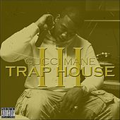 Trap House 3 by Gucci Mane