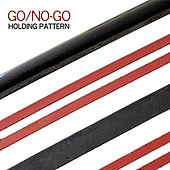 Holding Pattern by The Go