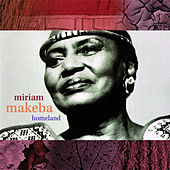 Homeland by Miriam Makeba