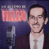 Lo Ultimo De Vallejo by Orlando Vallejo