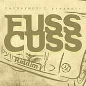 Fuss Cuss Riddim by Various Artists
