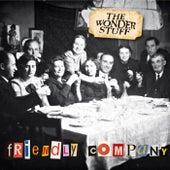 Friendly Company by The Wonder Stuff