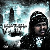 Echelon City Pt. 1 After the Blizzard by Main