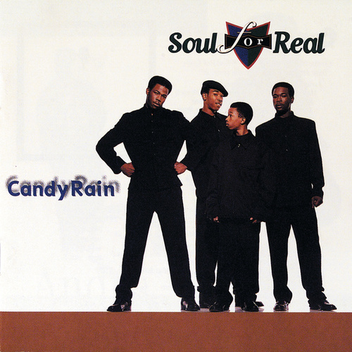 Candy Rain by Soul For Real