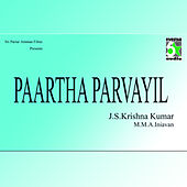 Paartha Parvayil (Original Motion Picture Soundtrack) by Various Artists