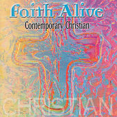 Faith Alive by Various Artists
