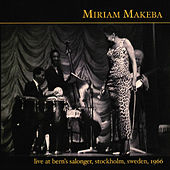 Live at Bern's Salonger, Stockholm, Sweden, 1966 by Miriam Makeba