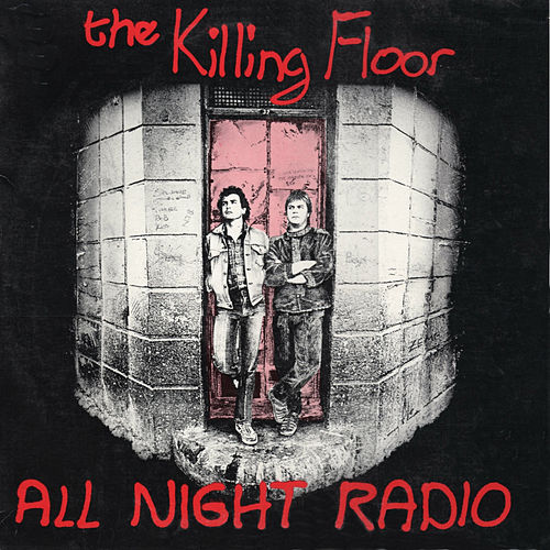 The Killing Floor by All Night Radio