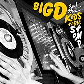 Stomp by Big D & the Kids Table
