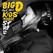 Stroll by Big D & the Kids Table