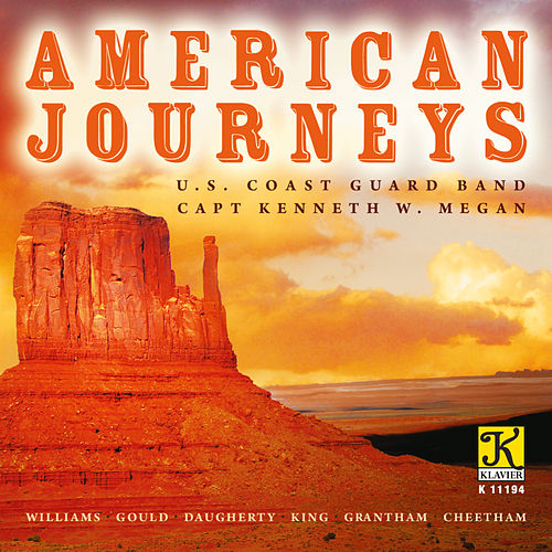 American Journeys by United States Coast Guard Band