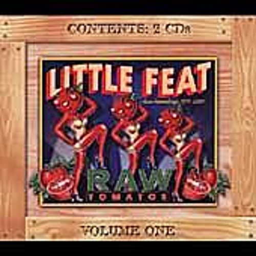 Raw Tomatoes Vol. 1 by Little Feat