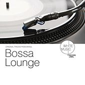Bossa Lounge by Various Artists