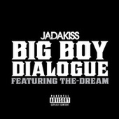Big Boy Dialogue von Jadakiss