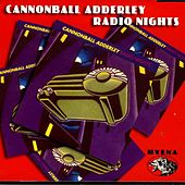 Radio Nights by Cannonball Adderley