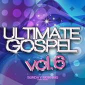 Ultimate Gospel, Vol. 6: Sunday Morning by Various Artists