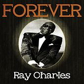 Forever Ray Charles by Ray Charles