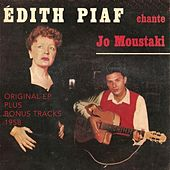 Édith piaf chante Georgis Moustaki (Original ep plus bonus tracks 1958) von Edith Piaf