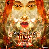 Theia (Remixes) by Stephen J. Kroos