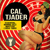 Essential Mambo Jazz Masters (1954-1960) by Cal Tjader