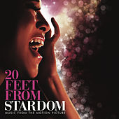 20 Feet from Stardom - Music From The Motion Picture by Various Artists