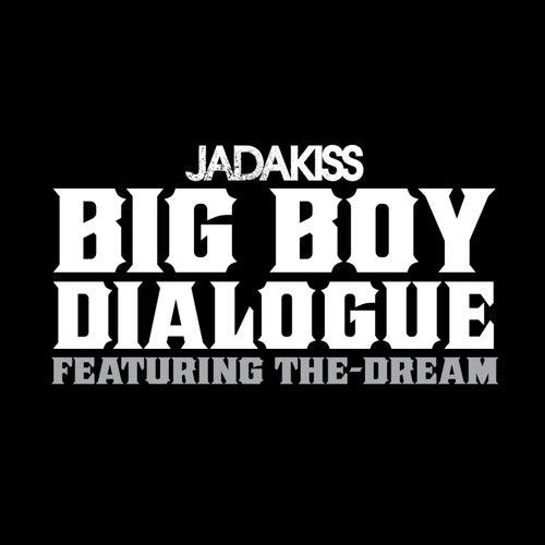 Big Boy Dialogue by Jadakiss