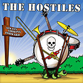 Always Looking Forward by The Hostiles