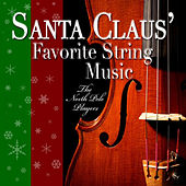 Santa Claus' Favorite String Music by The North Pole Players