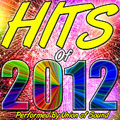 Hits of 2012 by Union Of Sound