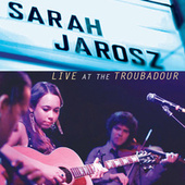 Live At The Troubadour by Sarah Jarosz