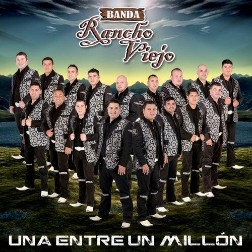 Una Entre Un Millón by Banda Rancho Viejo