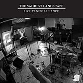 Live At New Alliance by The Saddest Landscape