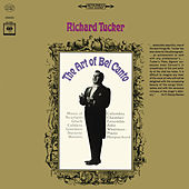 Richard Tucker - The Art of Bel Canto von Richard Tucker