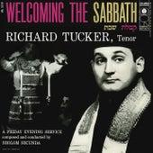 Richard Tucker- Welcoming the Sabbath by Richard Tucker
