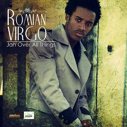 Jah Over All Things - Single by Romain Virgo