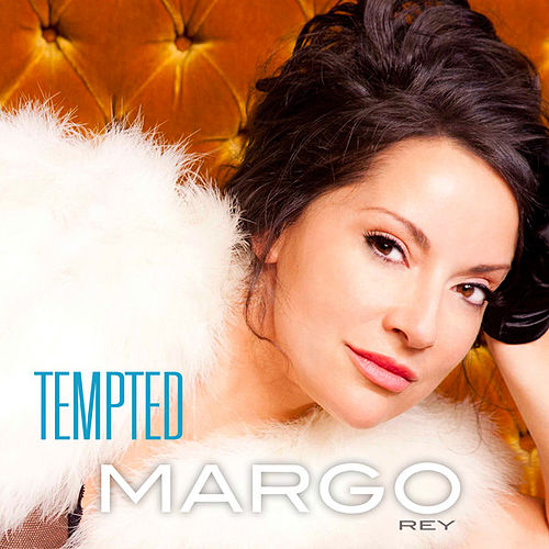 Tempted by Margo Rey