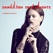 Danish Delights (Compiled by Alexander Descroix) by Various Artists