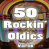 50 Rockin' Oldies, Vol. 18 von Various Artists
