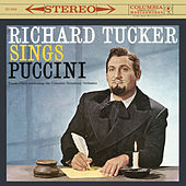 Richard Tucker Sings Puccini by Richard Tucker