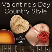 Valentine's Day Country Style by Various Artists