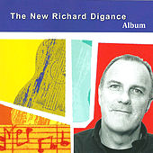 The New Richard Digance Album by Richard Digance