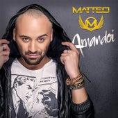 Amandoi by Matteo